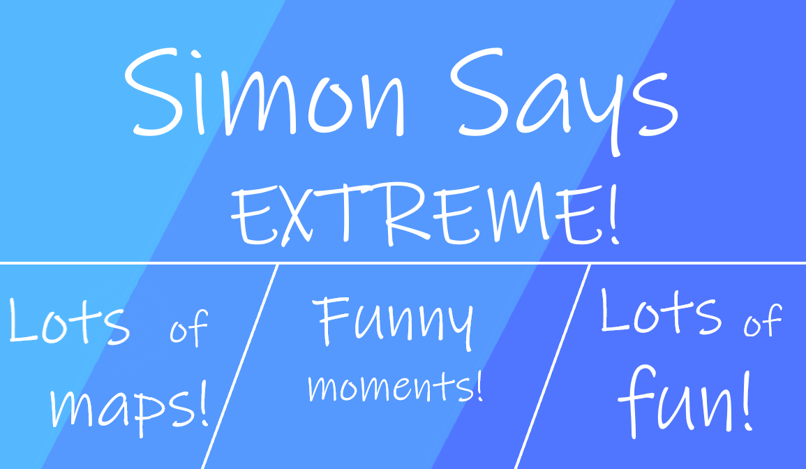 SIMON SAYS (UPDATE 8)