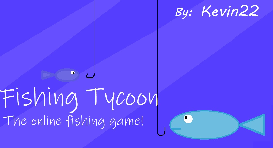 Fishing Tycoon! made in 2018