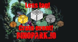 DinoPark.io (crate event!) (less lag)
