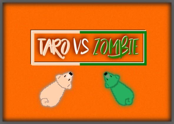 Taro VS Zombie