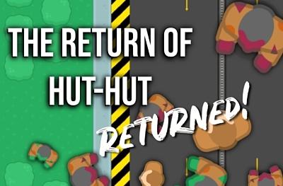 Hut Hut **RETURN**