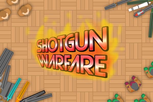 Shotgun warfare - BACK
