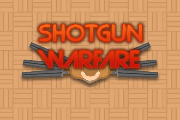 Shotgun warfare - Update