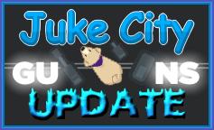 Juke City - Guns Edition