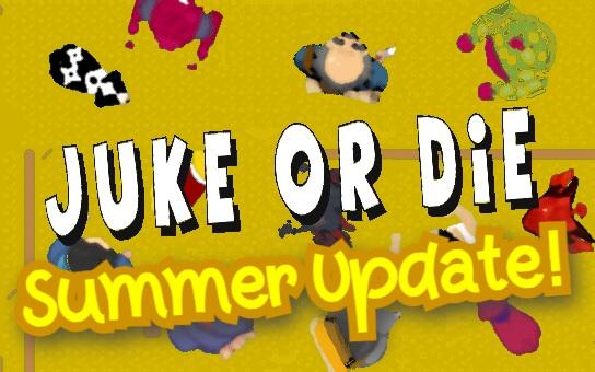 Juke Or Die - Summer